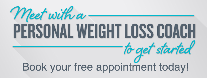 Meet with a personal weight loss coach to get started.
