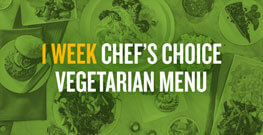 1 Week Chef's Choice Meatless Menu with Auto-Delivery