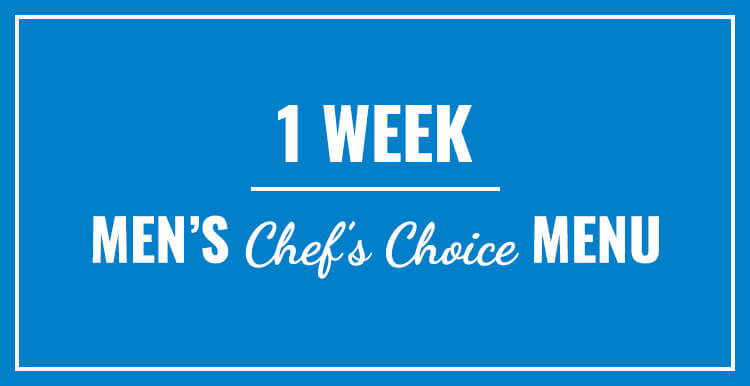 1 Week Men's Chef's Choice Menu with Auto-Delivery